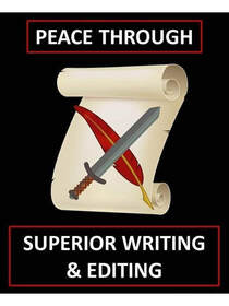 Scroll, quill, and sword with text Peace through superior writing and editing